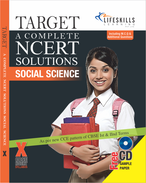 TARGET A COMPLETE NCERT SOLUTIONS  SOCIAL SCIENCE- X